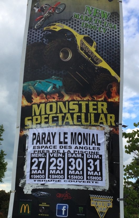 "SUUUUNDAAAAAY!!!! The talk in Paray-le-Monial, destination of thousands of religious pilgrims, was about the Monster Truck Spectacular, featuring  The Crusher which was ""Made in USA"""