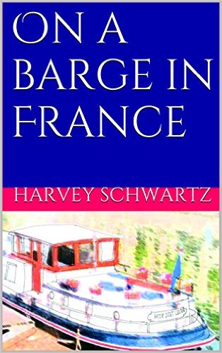 The ebook version of On a Barge in France is available from Amazon. Click on the image to go to Amazon.